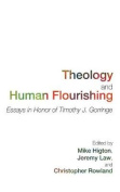 Theology and Human Flourishing