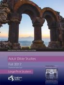 Adult Bible Studies, Large Print Student - Fall 2017 Quarter