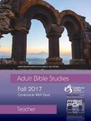 Adult Bible Studies Teacher Fall 2017 Quarter