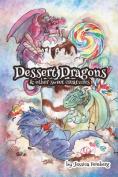 Dessert Dragons & Other Sweet Creatures