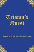 Tristan's Quest