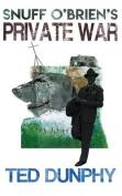 Snuff O'Brien's Private War