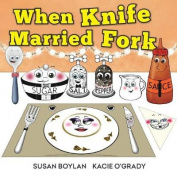 When Knife Married Fork