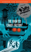 Patty Pemberton and the Haunted Candy Factory