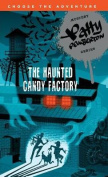 The Haunted Candy Factory