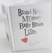 Bright Side Brand New Mummy Baby Brain Lists Book