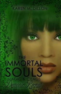 Demonic Recruit: The Immortal Souls: Magic & Chaos (The Immortal Souls: Magic & Chaos)