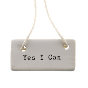 Yes I Can Ceramic Tag Label Set 6   Sign Gift Courage Reusable