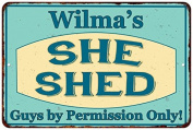 Wilma's SHE SHED Vintage Look Sign 8x12 Chic Woman Metal Wall Décor 8127980