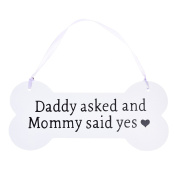Kloud City Wooden Bone Shaped Plaques Wedding Pet Hanging Chalkboard Sign Daddy Asked Mommy Said Yes