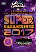 Super Karaoke Hits 2017 [Region 2]