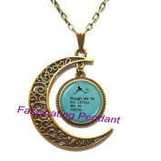New Moon Necklace,Quote Necklace - Though she be but little, she is FIERCE - Petite Woman Quote - Feminism Jewellery,AE0008