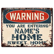 WARNING NAME'S HOME Sweet Home Custom Personalised Tin Chic Sign Rustic Vintage style Retro Kitchen Bar Pub Coffee Shop Decor 23cm x 30cm Metal Plate Sign Home Store man cave Decor Gift Ideas