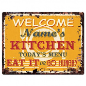 WELCOME NAME'S KITCHEN Custom Personalised Tin Chic Sign Rustic Vintage style Retro Kitchen Bar Pub Coffee Shop Decor 23cm x 30cm Metal Plate Sign Home Store man cave Decor Gift Ideas