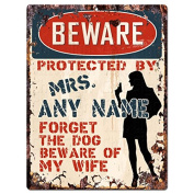 BEWARE MRS. ANY NAME Custom Personalised Tin Chic Sign Rustic Vintage style Retro Kitchen Bar Pub Coffee Shop Decor 23cm x 30cm Metal Plate Sign Home Store man cave Decor Gift Ideas