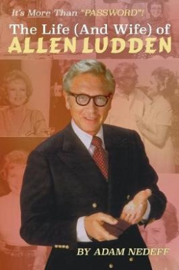 The Life (and Wife) of Allen Ludden