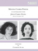 Melinda Camber Porter in Conversation with Joyce Carol Oates, 1987 Princeton University