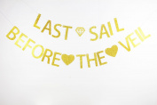 LOVELY BITON™ Gold Last Sail Before The Veil Letters Banner Decoration Kit Themed Party Banner for Birthday Wedding Showers Photo Props Window Decor