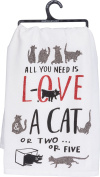 Primitives by Kathy Glitter Kitchen Towel - All You Need Is Love and a Cat or Two or Five