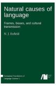 Natural Causes of Language