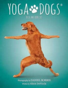 Yoga Dogs Tarot Cards by Borris & DeNicola