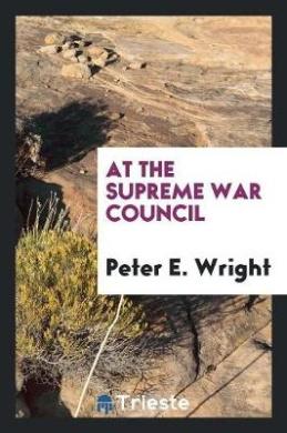 At the Supreme War Council