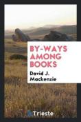 By-Ways Among Books