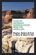 State of Michigan. Supreme Court. Brief for Appellant