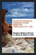 State of Michigan; Supreme Court, Brief for Appellant, Pp. 1-195