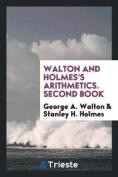Walton and Holmes's Arithmetics. Second Book