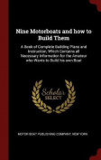 Nine Motorboats and How to Build Them
