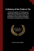 A History of the Trade in Tin