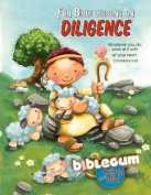 Fun Bible lessons on diligence