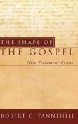The Shape of the Gospel