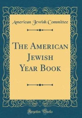 The American Jewish Year Book (Classic Reprint)