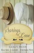 Springs of Love