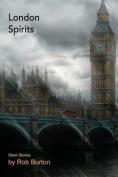 London Spirits: Short Stories