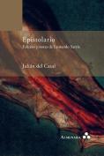 Epistolario. Edicion y Notas de Leonardo Sarria [Spanish]