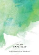 Gratitude Journal - Create Happiness