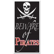 "Club Pack of 12 Nautical Themed ""Beware of Pirates"" Door Cover Party Decorations 1.5m"