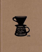Specialty Coffee Melbourne