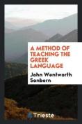 A Method of Teaching the Greek Language