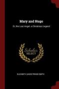 Mary and Hugo