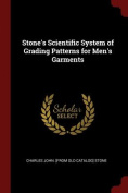 Stone's Scientific System of Grading Patterns for Men's Garments