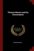 Thomas Reeves and His Descendants