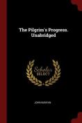 The Pilgrim's Progress. Unabridged