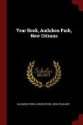 Year Book, Audubon Park, New Orleans