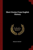 Short Stories from English History