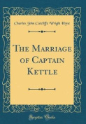 The Marriage of Captain Kettle