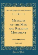 Messages of the Men and Religion Movement, Vol. 3 of 7